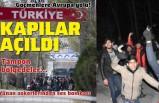 Göçmenlere Avrupa kapıları açıldı! Sınıra yürüyorlar, geçişler başladı