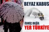 Kar esareti: İsveç değil burası Türkiye!
