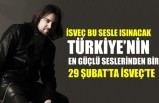 Türkiye'nin en güçlü seslerinden biri İsveç'te sahne alacak
