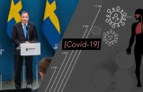 İsveç'te vaka ve ölü sayısı arttı: Başbakan Stefan Löfven ve bakanlar açıklamalarda bulundu