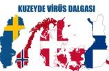 Koronavirüs kuzey ülkelerinde yayılıyor
