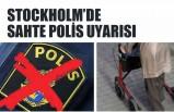 Stockholm'de sahte polis uyarısı