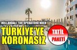 Corendon, Türkiye'ye koronasız tatil paketi satacak