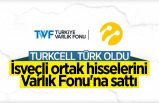 Türkiye Varlık Fonu, Turkcell'e hissedar oluyor