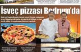İsveç pizzaları  Bodrum'da