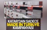 Katar'dan sadece Türk malı alın kampanyası
