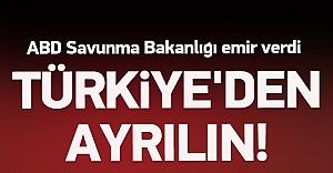ABD emir verdi! Türkiye'den ayrılın