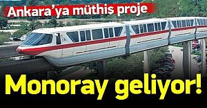 Ankara'ya müthiş proje: Monoray geliyor!