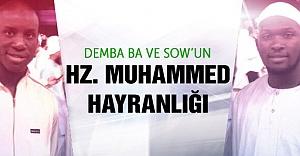 Ba ve Sow'un Hz. Muhammed hayranlığı