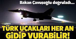 Bakan doğruladı! F-16'lar her an vurabilir!