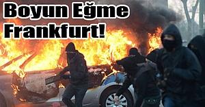 Boyun Eğme Frankfurt!