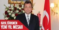 Büyükelçi Kaya Türkmen'den yeni yıl mesajı