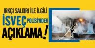 Cami saldırısına dair İsveç Polisinden açıkalama!