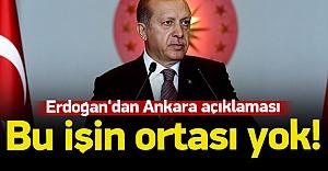 Cumhurbaşkanı Erdoğan'dan Ankara açıklaması