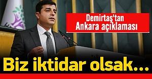 Demirtaş'tan Ankara açıklaması!