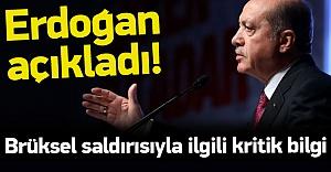 Erdoğan'dan kritik Brüksel açıklaması
