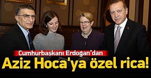 Erdoğan'ın Aziz Hoca'ya özel ricası