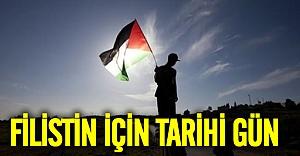 Filistin için tarihi gün!