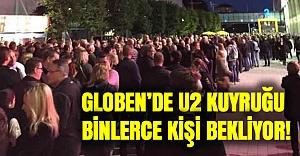 Globen'de U2 kaosu binlerce kişi kuyrukta bekliyor