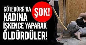 Göteborg'da kadına evinde işkence ederek öldürdüler!