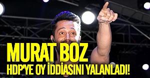 HDP iddiasının ardından Murat Boz hem yalanladı hem de şok karar aldı