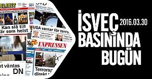 İsveç basını bugün neler yazdı? 30.03.2016