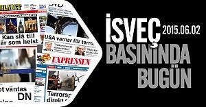 İsveç Basınında Bugün 02.06.2015