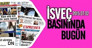 İsveç Basınında Bugün 02.07.2015