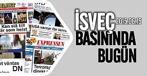 İsveç basınında bugün 15.06.2015