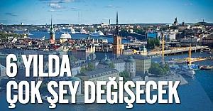 İsveç çok farklı bir gelecek planlıyor 6 yılda çok şey değişecek