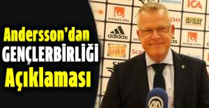 İsveç Milli Takım Teknik Direktörü Andersson'dan Gençlerbirliği Açıklaması