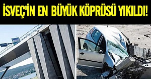 İsveç'in en büyük köprüsü yıkıldı!