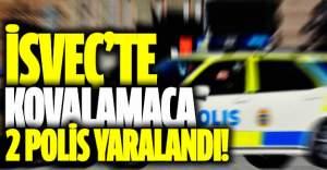 İsveç'te kovalamaca 2 polis yaralandı