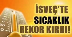 İsveç'te sıcaklık rekor kırdı