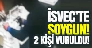 İsveç'te soygun 2 kişi vuruldu