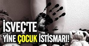 İsveç'te yine çocuğa karşı cinsel istismar!