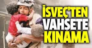 İsveç'ten İnsanlık Dışı Vahşete Kınama
