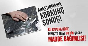 İsveç'te en az 60 bin çocuk madde bağımlısı!