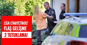 Katledilen Lisa Holm olayı ile ilgili 2 tutuklama!