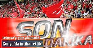 Konya'da Milli İntihar!