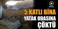 Konya'da 5 katlı bina yatak odasına çöktü!