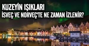 Kuzey Işıkları'nın İsveç ve Norveç'ten İzleyebileceği Tarih!