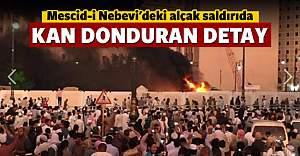 Medine'deki saldırıyla ilgili kan donduran detay