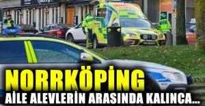 Norrköping'de aile alevlerin arasında kalınca...
