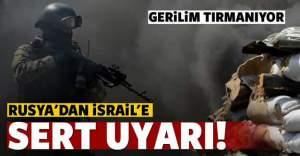 Rusya'dan İsrail'e sert uyarı
