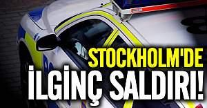 Stockholm'de ilginç saldırı