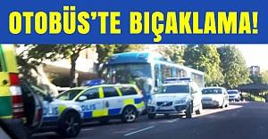 Stockholm otobüsünde bıçaklama!