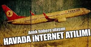 THY'de havada internet yaygınlaşıyor