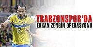 Trabzonspor Erkan Zengin için İsveç'e çıkarma yaptı