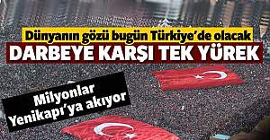 Türkiye darbeye karşı tek yürek